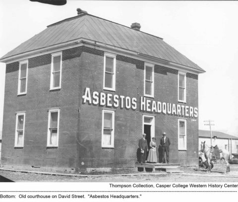 "Old courthouse on David Street. ""Asbestos Headquarters."" Thompson/Bryant Collection, Casper College Western History Center"
