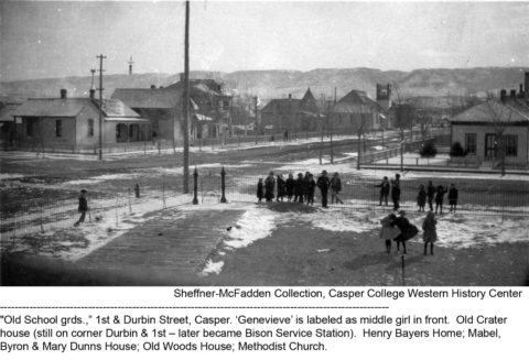 Old School grds. 1st and Durbin Street, Casper. Sheffner-McFadden Collection. Casper College Western History Center.