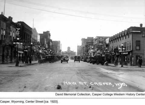 Casper, Wyoming. Center Street, circa 1920.