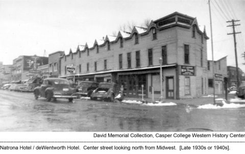 Natrona Hotel on Center Street, Casper, Wyoming. David Memorial Collection, Casper College Western History Center. Late 1930s or 1940s.